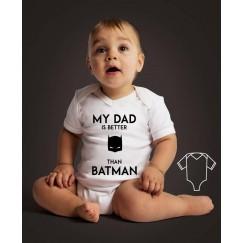 Body My dad is better that Batman