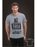 Koszulka dla taty Już mama idzie