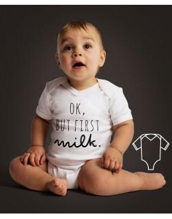 Body/koszulka Ok but first milk