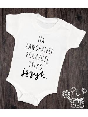 Body/koszulka z napisem Na zawołanie pokazuję tylko język