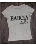 Koszulka dla babci Babcia idealna