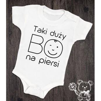 Body/koszulka Taka/i duża/y BO na piersi