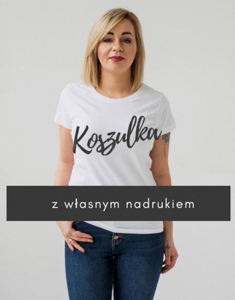 Koszulka damska z własnym nadrukiem