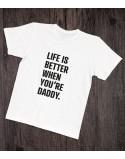 Koszulka dla taty Life is better
