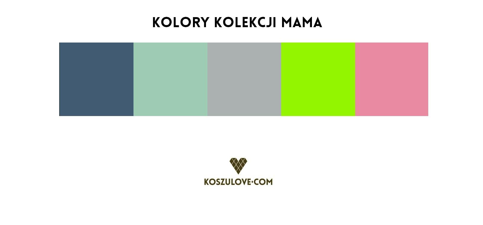 kolory kolekcji MAMA
